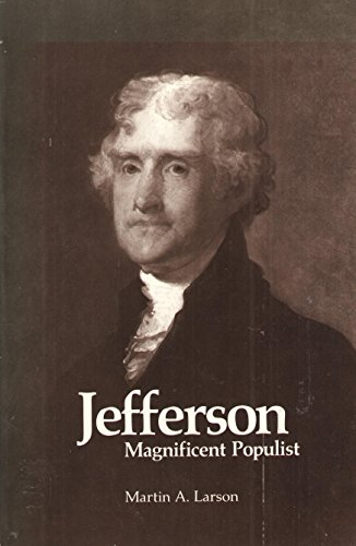 9780815959021: Jefferson Magnificent Populist