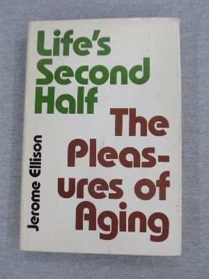 Victory over Age: In Life's Second Half: Ellison, Jerome Earl
