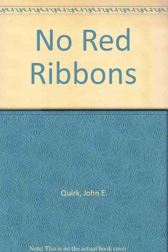9780815963066: No Red Ribbons