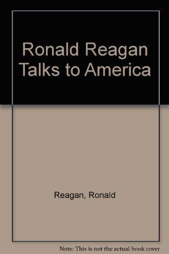 9780815967194: Ronald Reagan Talks to America