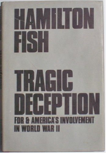 9780815969174: Tragic Deception: FDR and America's Involvement in World War II
