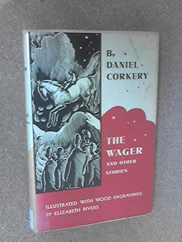 Wager and Other Stories: Daniel Corkery