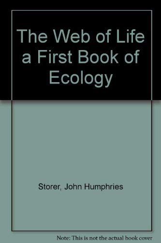 The Web of Life: A first book of ecology
