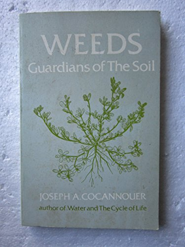 9780815972051: Weeds: Guardians of the Soil