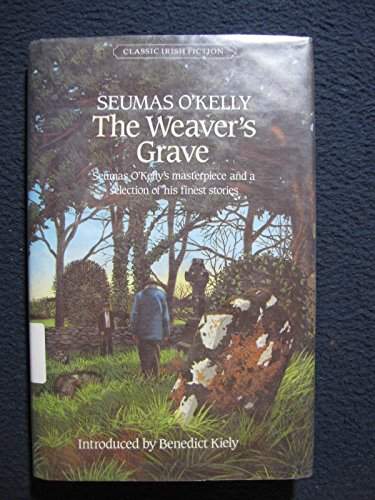 9780815972235: Weaver's Grave (Classic Irish Fiction, Vol 6)