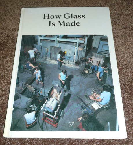 9780816000388: How Glass Is Made (How It Is Made)