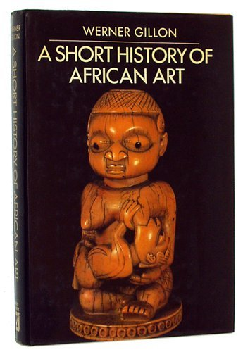 9780816001392: A Short History of African Art