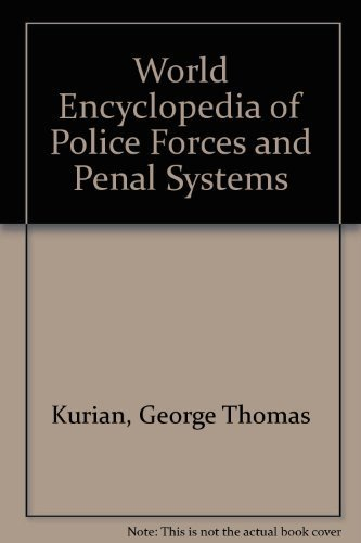 9780816010196: World Encyclopedia of Police Forces and Penal Systems