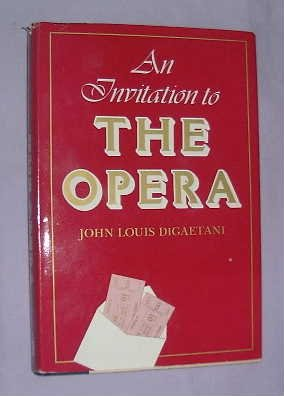 9780816010301: An Invitation to the Opera