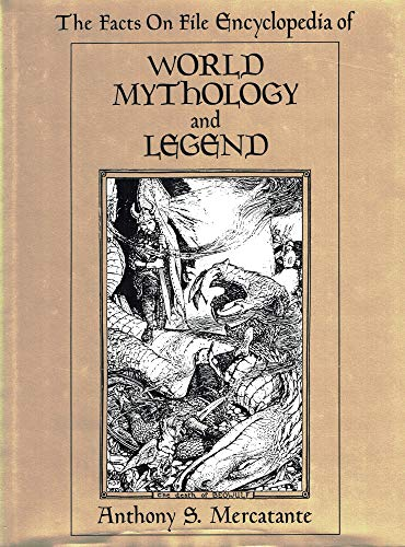 9780816010493: The Facts on File Encyclopedia of World Mythology and Legend