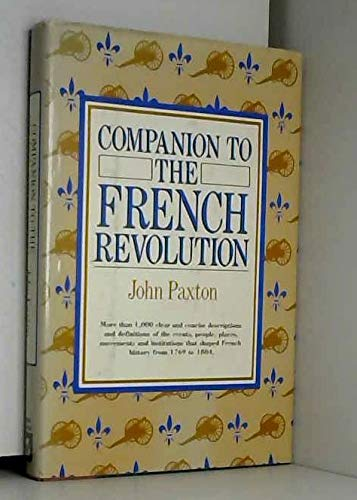 9780816011162: Companion to the French Revolution