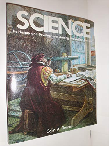 9780816011650: Science: Its History and Development