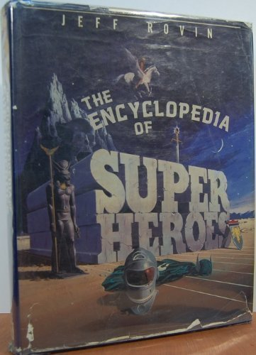 THE ENCYCLOPEDIA OF SUPER HEROES: