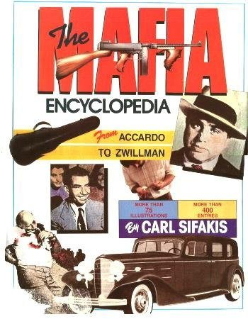 9780816011728: The Mafia Encyclopedia