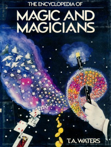 9780816013494: The Encyclopedia of Magic and Magicians