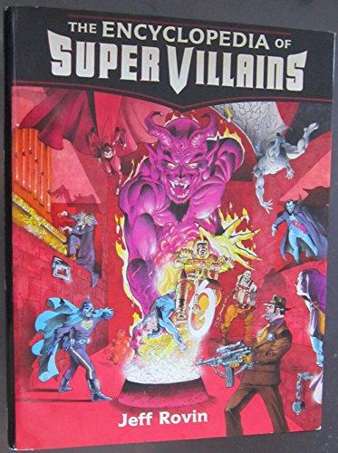 9780816013562: The Encyclopedia of Super Villains