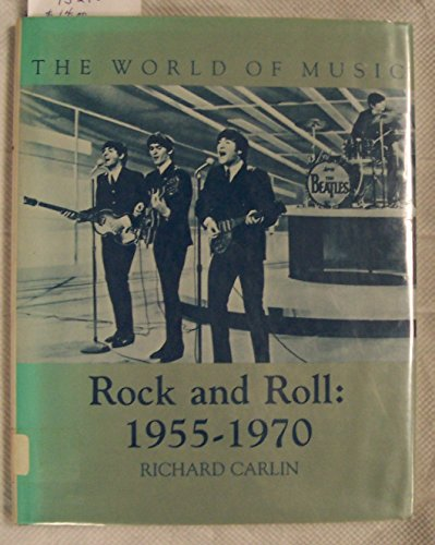 9780816013838: Rock and Roll 1955-1970 (World of Music Series)