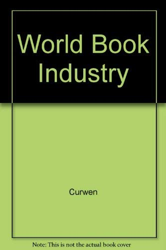 9780816014057: The World Book Industry