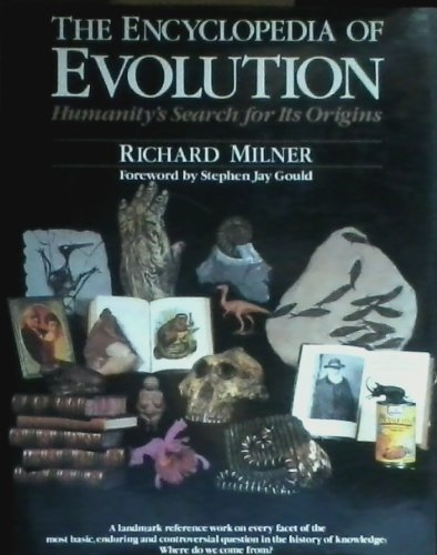 9780816014729: The Encyclopedia of Evolution: Humanity's Search for Its Origins