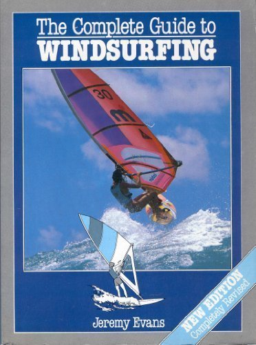 9780816015306: The Complete Guide to Windsurfing
