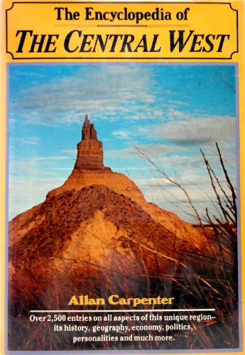 9780816016617: Encyclopedia of the Central West (American Regional Encyclopaedia)