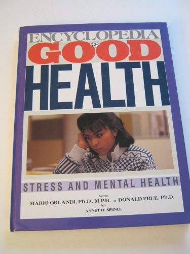 9780816016686: Encyclopedia of Good Health: Stress and Mental Health