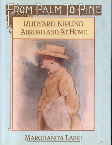 9780816016884: From Palm to Pine: Rudyard Kipling Abroad and at Home
