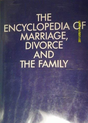9780816016952: The Encyclopedia of Marriage, Divorce and the Family (The social issues encyclopedia series)