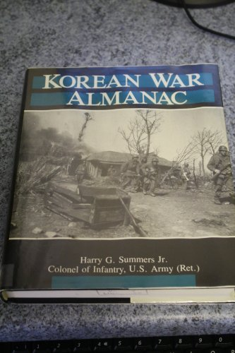 Korean War Almanac: Harry G. Summers