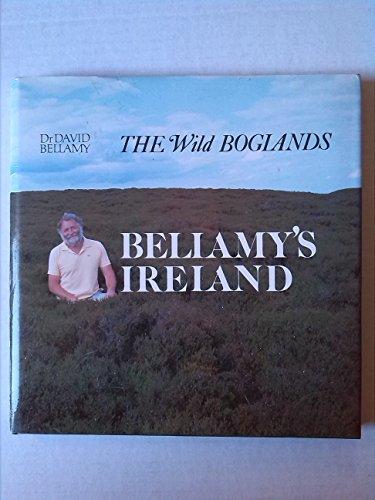 9780816017461: Bellamy's Ireland: The Wild Boglands