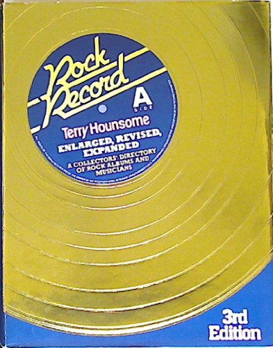 9780816017546: Rock Record: A Collector's Directory of Rock Albums and Musicians/Side A