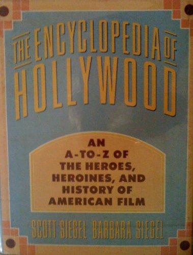 The Encyclopedia of Hollywood: Siegel, Scott; Siegel, Barbara