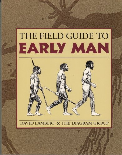 9780816018017: The Field Guide to Early Man