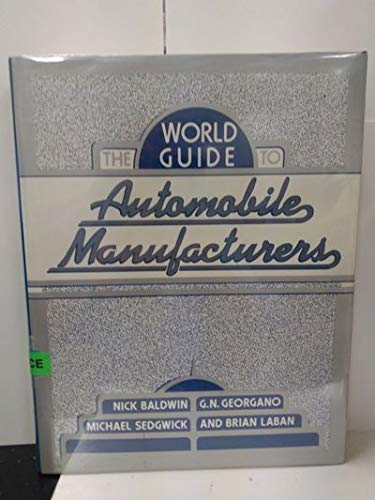 9780816018444: The World Guide to Automobile Manufacturers