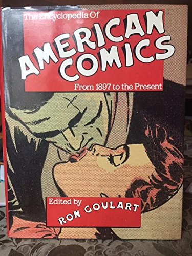 9780816018529: The Encyclopedia of American Comics: From 1897 to the Present
