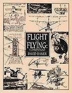 9780816018543: Flight and Flying: A Chronology
