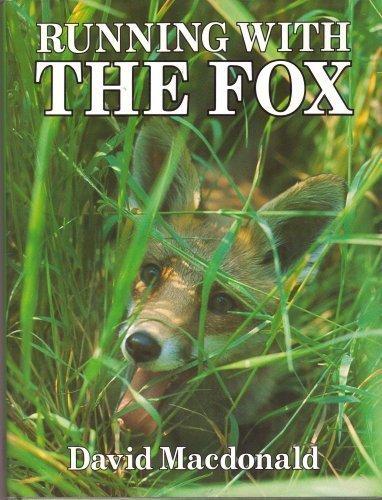 Running With the Fox: David MacDonald; Illustrator-Priscilla