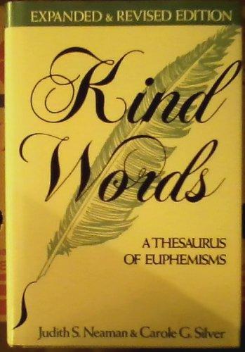 9780816018963: Kind Words: A Thesaurus of Euphemisms