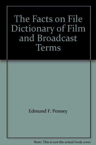9780816019236: The Facts on File Dictionary of Film and Broadcast Terms