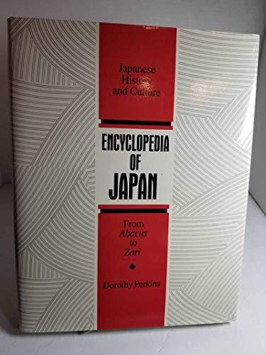 Encyclopedia of Japan: Japanese History and Culture,: Perkins, Dorothy