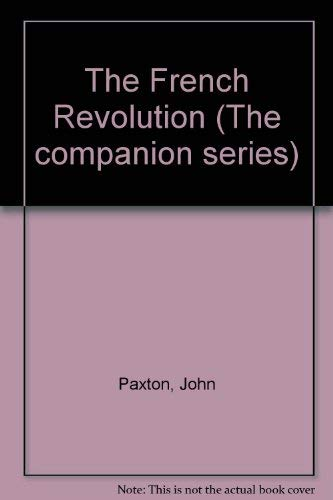 9780816019373: Companion to the French Revolution (The companion series)