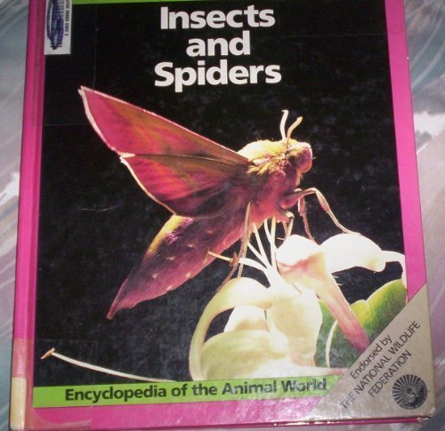 9780816019670: Insects and Spiders (Encyclopedia of the Animal World)