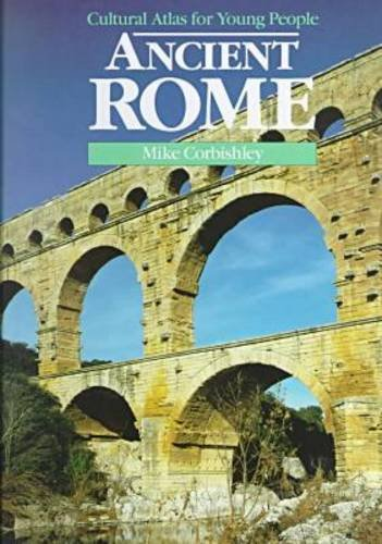 9780816019700: Ancient Rome (Cultural Atlas for Young People)