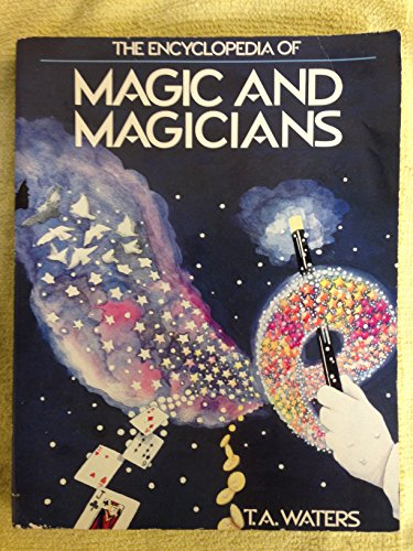 9780816019816: The Encyclopedia of Magic and Magicians
