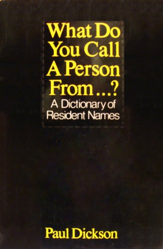 9780816019830: What Do You Call a Person From...?: A Dictionary of Resident Names