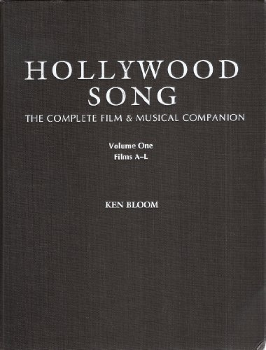 9780816020027: Hollywood Song: The Complete Film & Musical Companion