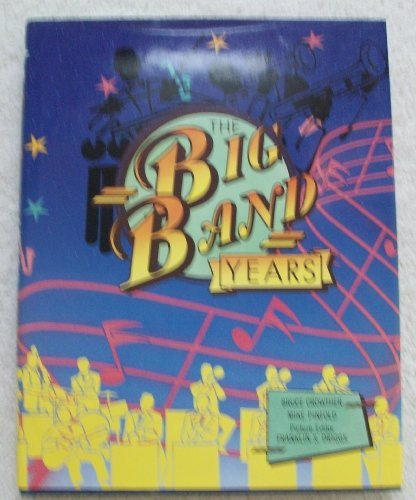 9780816020133: The Big Band Years