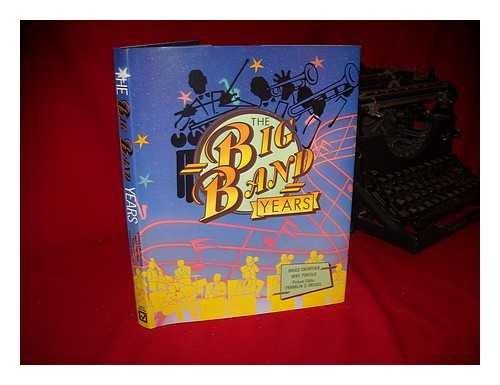 9780816020133: The Big Band Years