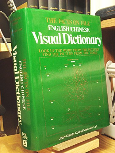 9780816020430: Facts on File English-Chinese Visual Dictionary: Look Up the Word from the Picture, Find the Picture from the Word (English and Chinese Edition)