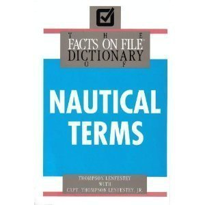 THE FACTS ON FILE DICTIONARY OF NAUTICAL TERMS